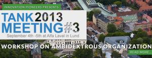 Tank Meeting 2013 #3 Ambidextrous Organization